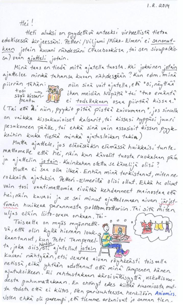 Kirje 1.2.2014, jossa pohdin mitä ihminen ajattelee nähdessään kuvan, kissan ja pyykinkuivamisen yhteyttä sekä heitän haasteen kirjoittaa oikea kirje ystävälle ystävänpäiväksi