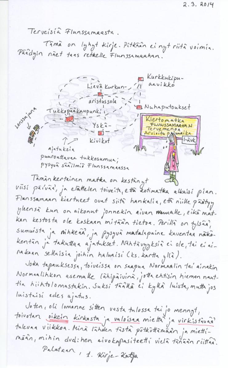 Kirje 2.3.2014, jossa kerron terveisiä Flunssamaasta