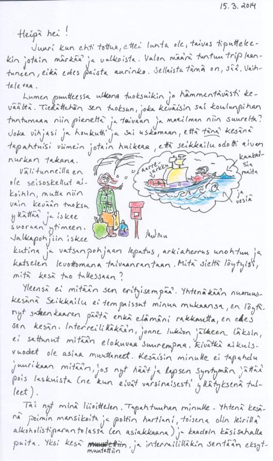 Kirje 15.3.2014, jossa pohdin kevään tuoksun aiheuttamia odotuksia