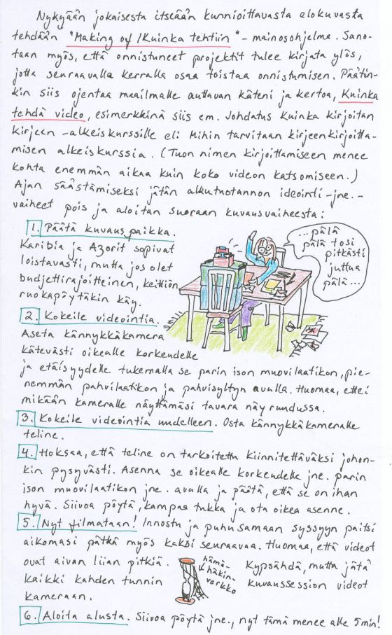 Kirje 28.3.2014 sivu 2, jolla kerron, millainen on oma Kuinka tehdä video -ohjeeni