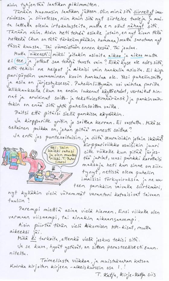 Kirje 4.5.2014 Sivu2, jossa pohdin, miksi jotkut asiat vain tekee ja toisia vain aikoo