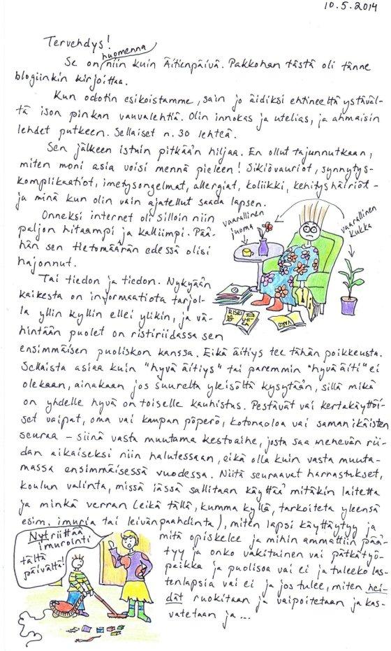 Kirje 10.5.2014 sivu 1, jossa muistelen äitiystaipaleeni alkua ja hyvän äidin dilemmaa