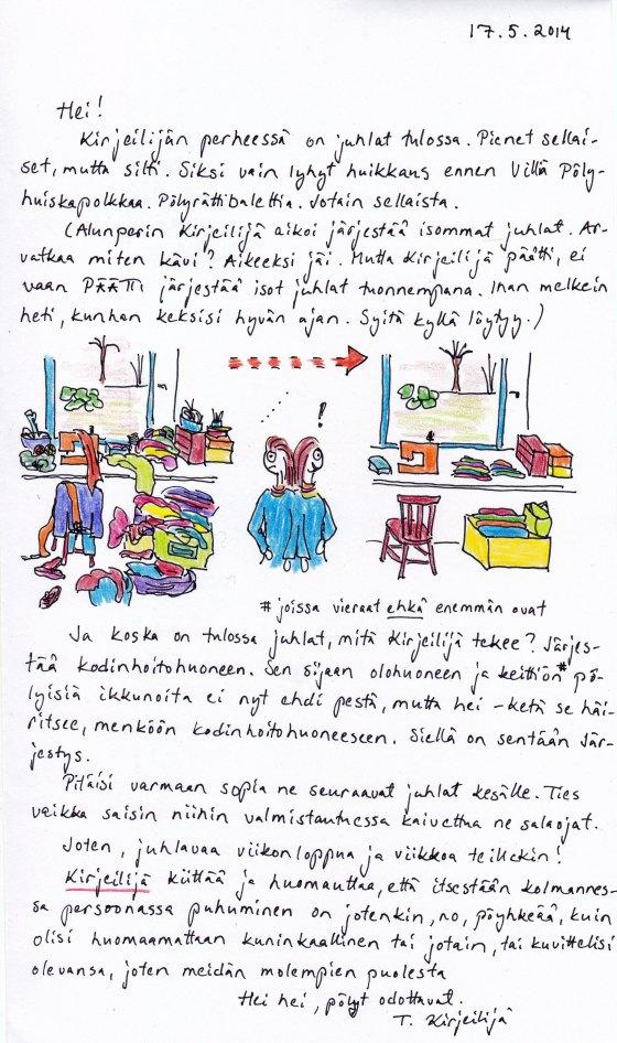 Kirje 17.5.2014, jossa kerron miten Kirjeilijä valmistautuu juhliin järjestämällä kodinhoitohuoneen