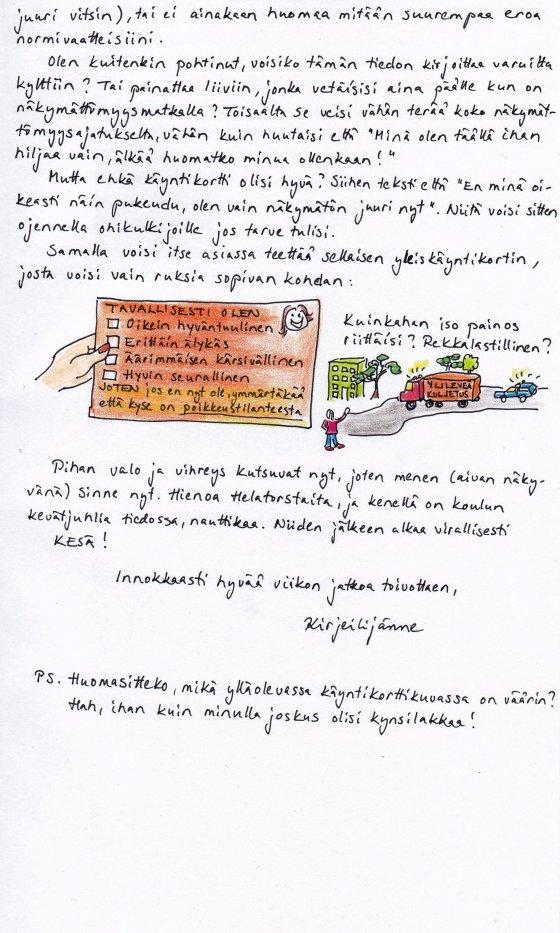 Kirje 29.5.2014 Sivu 2, jossa suunnittelen rastitettavaa käyntikorttia selitykseksi siihen poikkeustilanteeseen, jossa ei olekaan äärimmäisen kärsivällinen, hirvittävän älykäs ja todella seurallinen