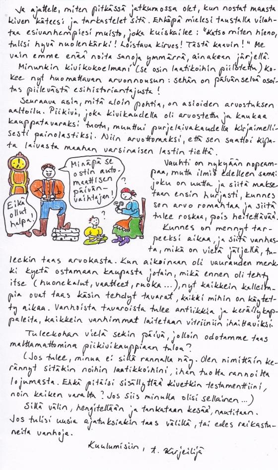 Kirje 25.7.2014 Sivu2, jossa pohdin kivien keräilyn pitkää historiaa ja miten ihmiskunnan arvostukset vaihtelevat ajan mittaan