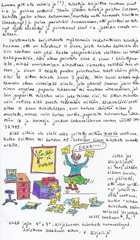 Kirje 5.10.2014, Sivu 2, jossa Kirjeilijä kertoo paljonko tulostamiseen tavallisesti kuluu aikaa, paperia ja hermoja