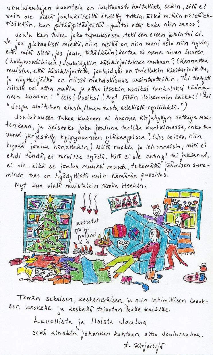 Kirje 22.12.2014 sivu 2, jossa pohdin miten käsikirjoitetusta Jouluidyllistä voi ottaa oppia elävään elämään sekä toivotan kaikille levollista joulua!