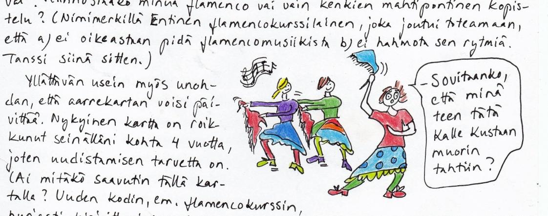 Ote tilaajakirjeestä 15.1.2015, jossa kirjoitan mm. aarrekartan teosta ja siitä, miksi asioita oikeasti haluaa. Mukana myös hieno flamencotanssikuva.